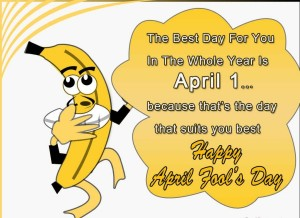 Advance April Fool Day Funny SMS Greetings