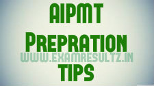 AIPMT last week preparation tips and document required