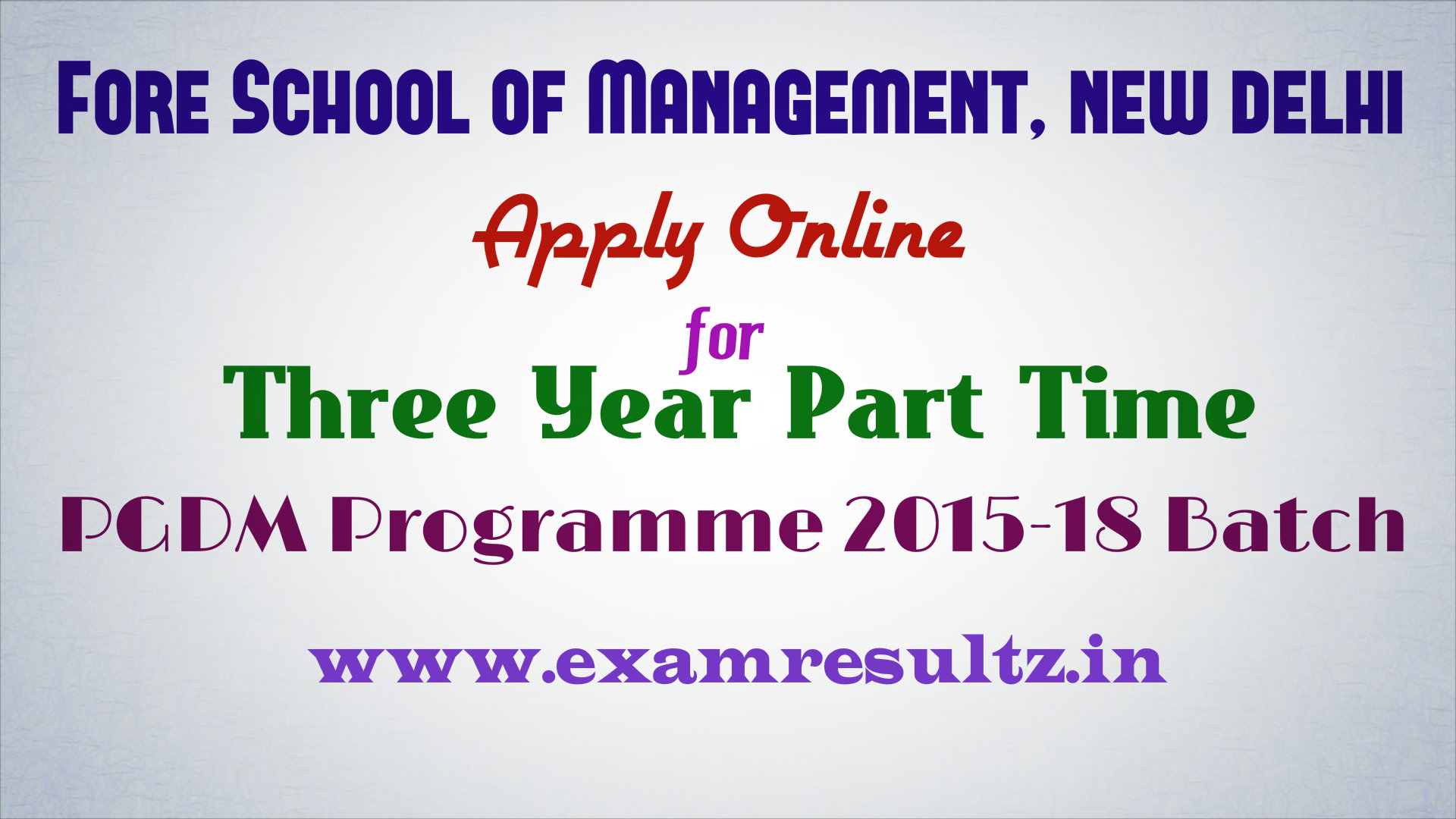 Fore school of management three year part time pgdm admission 2015-18 batch