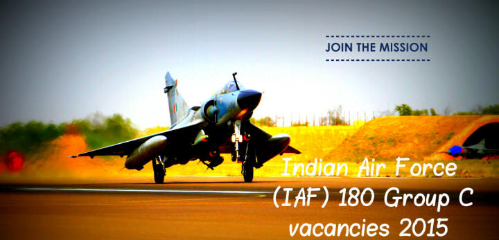 Indian Air Force (IAF) 180 Group C vacancies