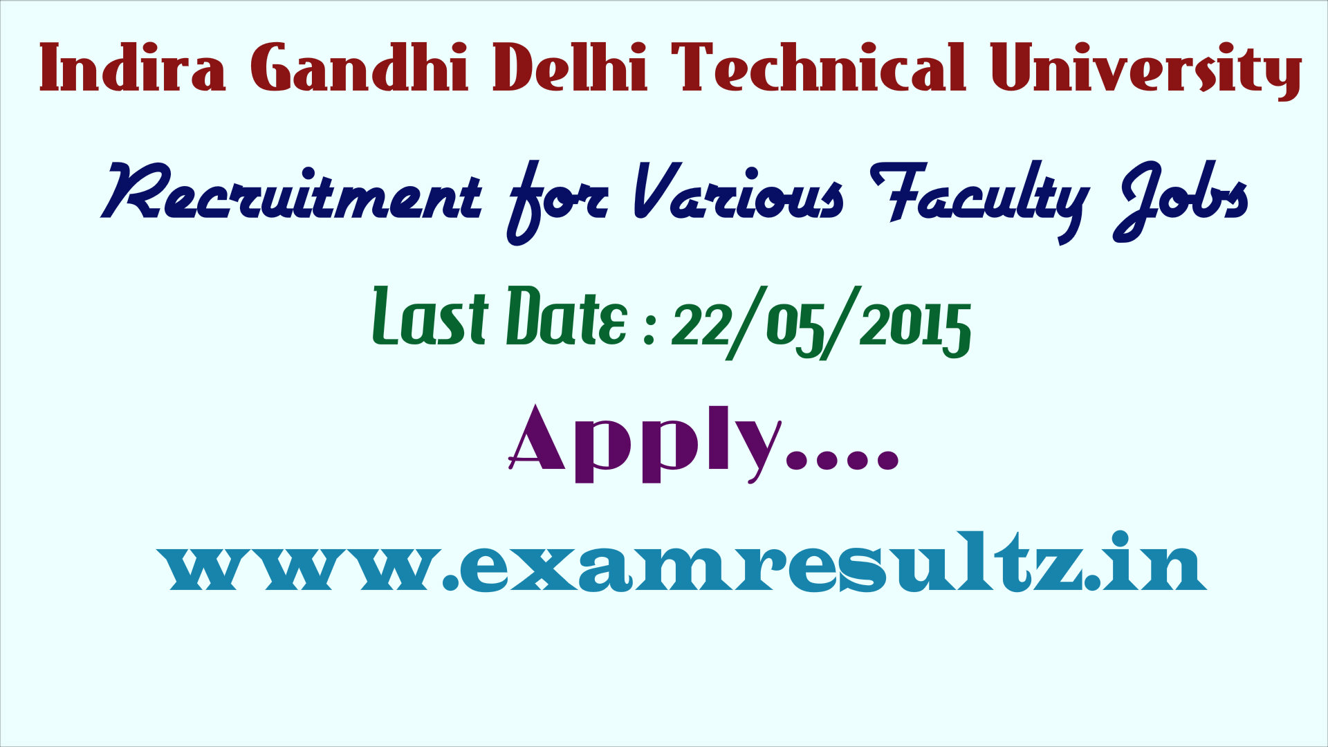 Indira gandhi delhi technical university facult teaching jobs recruitment