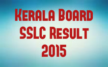 Kerala board SSLC result 2015 | Kerala board class 10th results