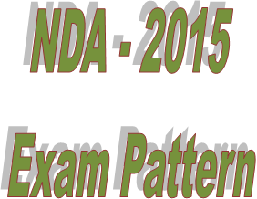 NDA 2015 exam pattern
