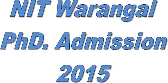 NIT warangal phd admission 2015