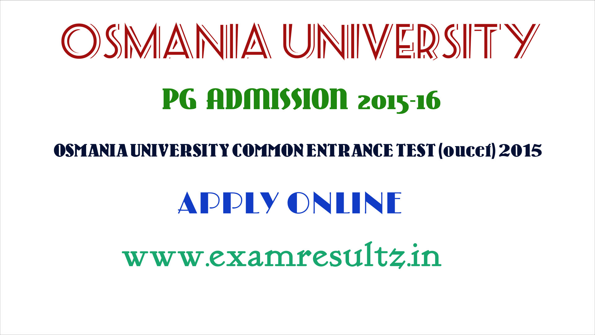 Osmania University PG admission 2015 OUCEt test apply online application form