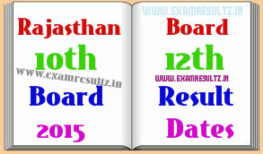 Rajasthan Board 10th Class result 2015 dates RBSE 12th class result