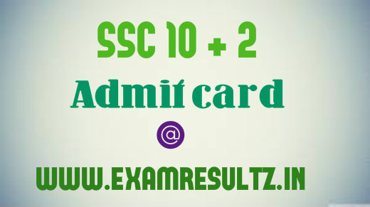 SSC 10+2 admit cards for descriptive paper