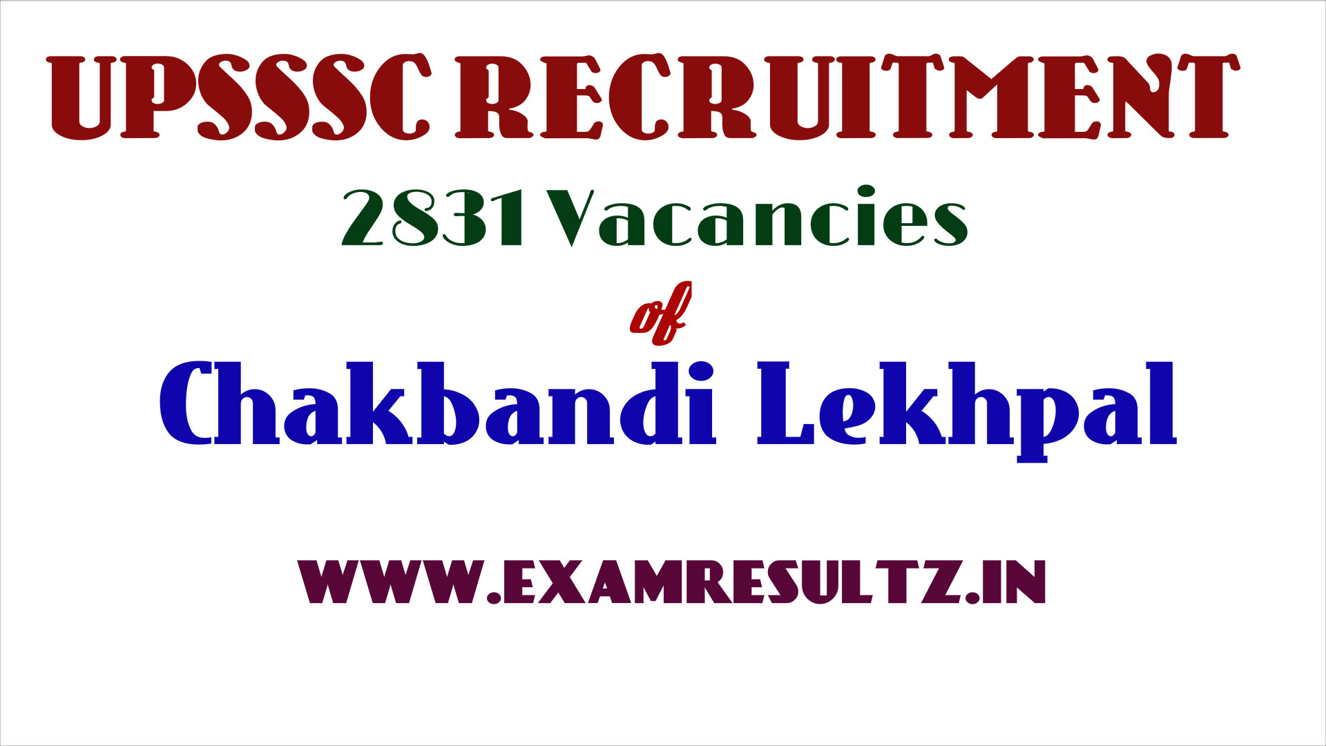 UPSSSC chakbandi lekhpal Recruitment 2831 posts jobs vacancies in up online notice