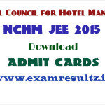 check NCHM JEE 2015 admit cards counselling exam result dates