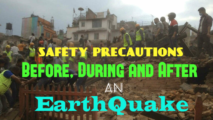 safety precautions before during and after an earthquake