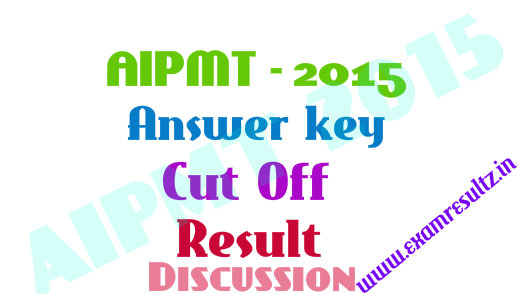 AIPMT 2015 answer key result cut off