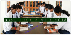 CBSE 10 result 2015 cbseresults.nic.in CBSE 12th result 2015