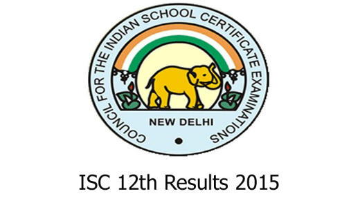 CISCE ISC 12th results 2015
