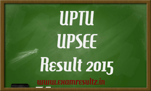 UPTU UPSEE result 2015 Cut off, Counselling dates & details