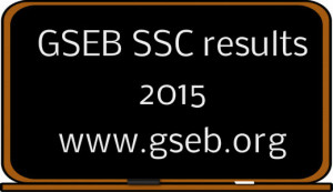 GSEB SSC results 2015