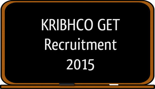 KRIBHCO recruitment 2015 for GET