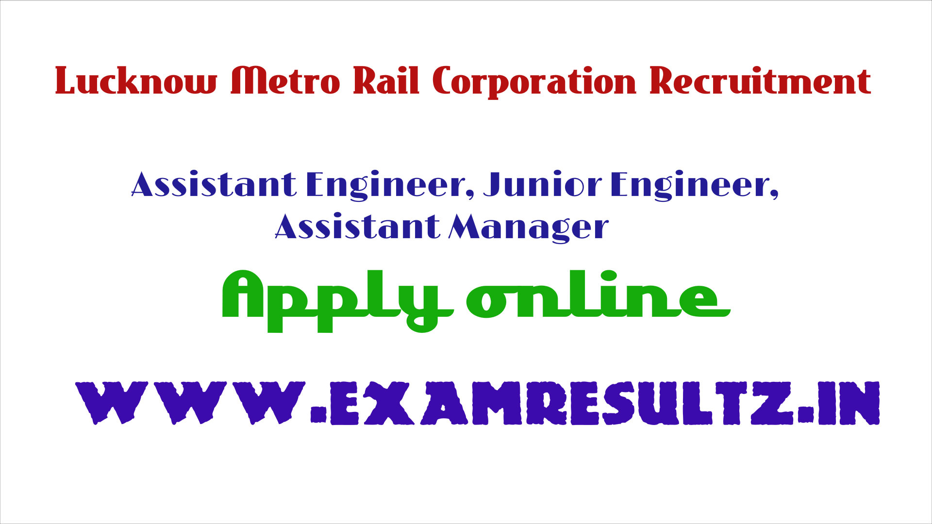 Lucknow metro rail recruitment online apply engineer junior assistant