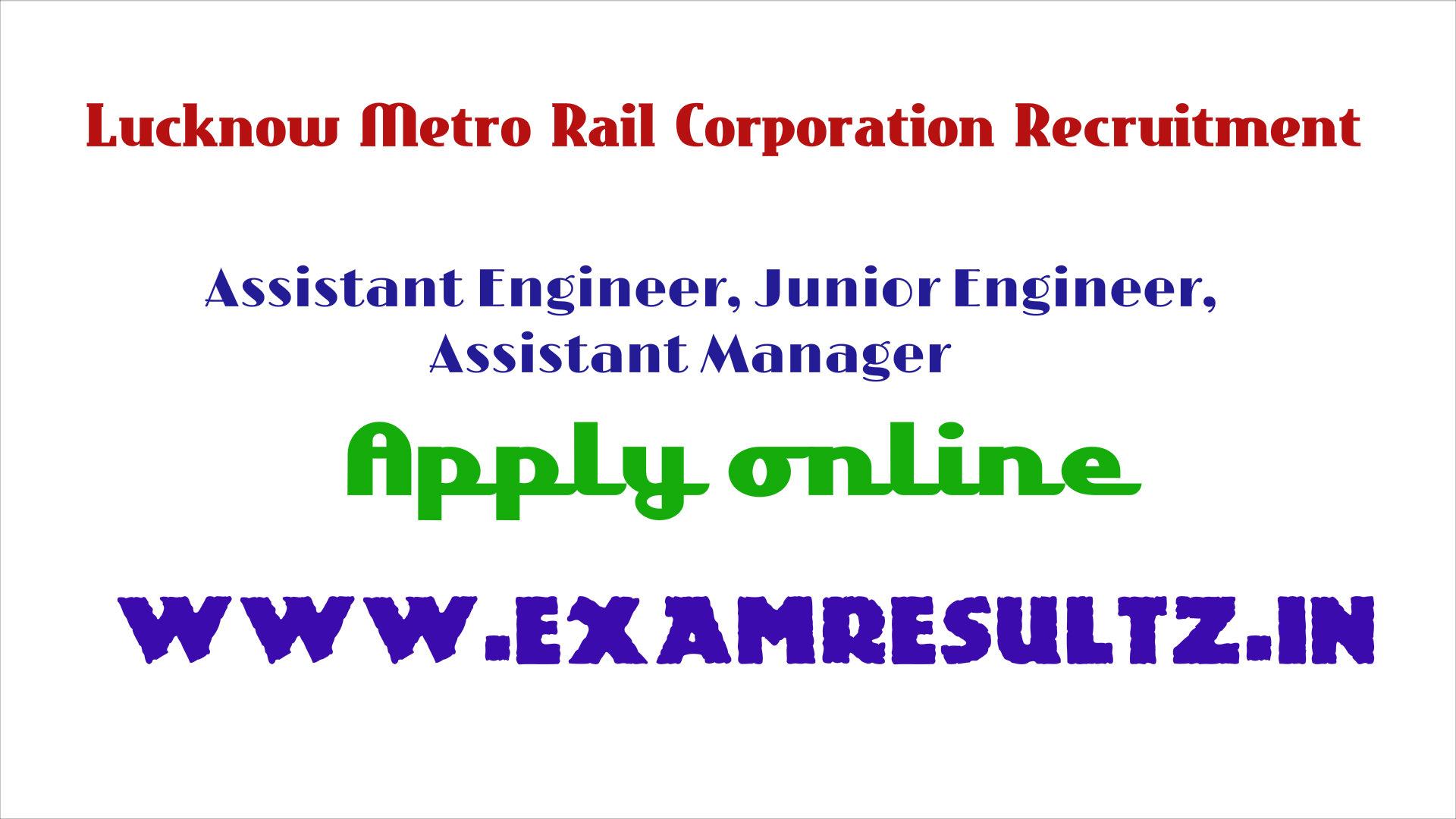 Lucknow metro rail recruitment online apply engineer junior assistant