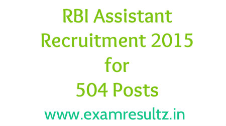 RBI Assistant recruitment 2015 post details, notification, eligibility criteria, application fee