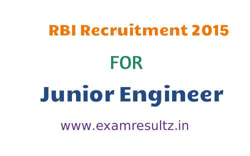 RBI Junior Engineer recruitment 2015 eligibility, posts, important dates