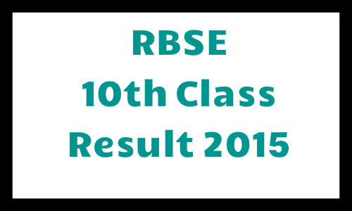 RBSE 10th class result 2015