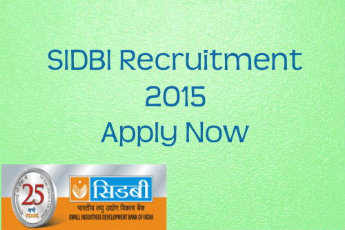 SIDBI Speciailist Officer Grade A and B Recruitment 2015