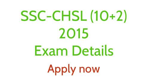 SSC CHSL 10+2 exam 2015