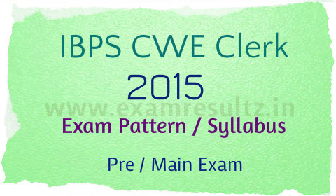IBPS Clerk Pre and main Exam Pattern 2015