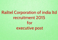 railtel corporation of india ltd recruitment 2015 for various executive post