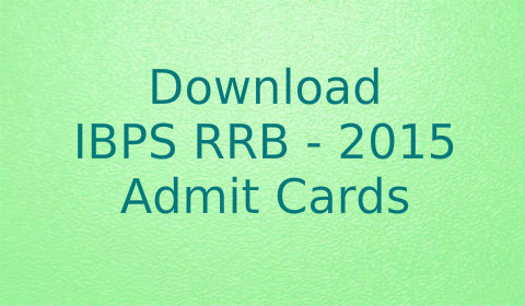 IBPS RRB 2015 Admit cards