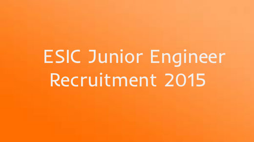 ESIC Junior Engineer Recruitment 2015