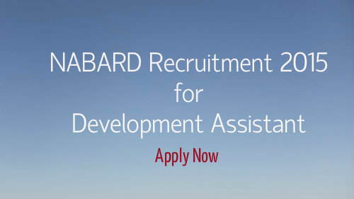 NABARD recruitment 2015 for Development Assistant